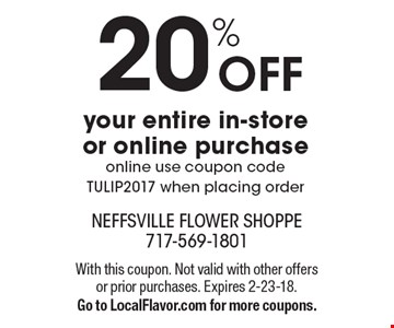 20% OFF your entire in-store or online purchase, online use coupon codeTULIP2017 when placing order. With this coupon. Not valid with other offers or prior purchases. Expires 2-23-18. Go to LocalFlavor.com for more coupons.