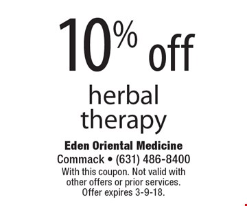 10% off herbal therapy. With this coupon. Not valid with other offers or prior services. Offer expires 3-9-18.