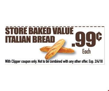 .99 cents store baked value italian bread