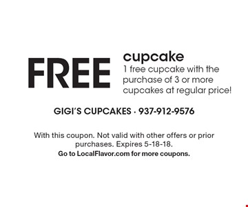 FREE cupcake. 1 free cupcake with the purchase of 3 or more cupcakes at regular price! With this coupon. Not valid with other offers or prior purchases. Expires 5-18-18. Go to LocalFlavor.com for more coupons.