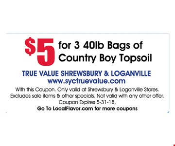 $5 For 3 40 lb. Bags Of Country Boy Topsoil