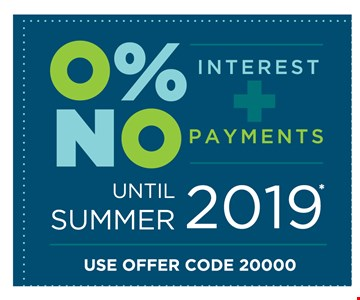 0% interest No payments until summer 2019