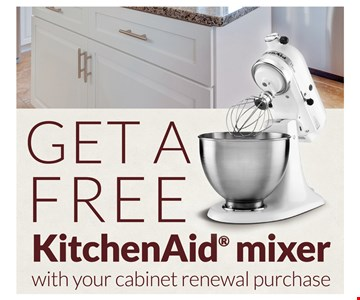 Get A Free KitchenAid Mixer With Your Cabinet Renewal Purchase