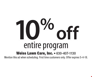 10% off entire program. Mention this ad when scheduling. First time customers only. Offer expires 5-4-18.