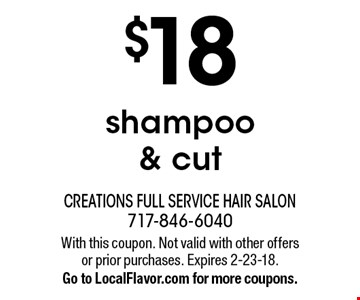 $18 shampoo & cut. With this coupon. Not valid with other offers or prior purchases. Expires 2-23-18. Go to LocalFlavor.com for more coupons.