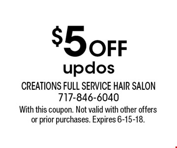 $5 off updos. With this coupon. Not valid with other offers or prior purchases. Expires 6-15-18.