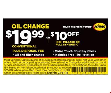 Conventional Oil Change Plus $19.99 plus disposal fee