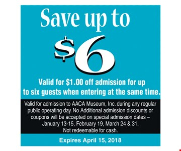 Save up to $6 off admission