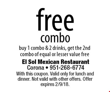 free combo. Buy 1 combo & 2 drinks, get the 2nd combo of equal or lesser value free. With this coupon. Valid only for lunch and dinner. Not valid with other offers. Offer expires 2/9/18.