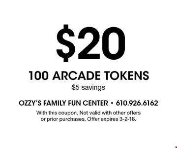 $20 100 ARCADE tokens. $5 savings. With this coupon. Not valid with other offers or prior purchases. Offer expires 3-2-18.