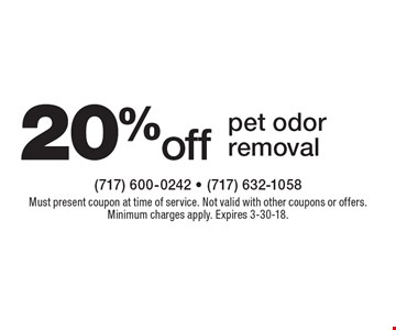 20% off pet odor removal. Must present coupon at time of service. Not valid with other coupons or offers. Minimum charges apply. Expires 3-30-18.