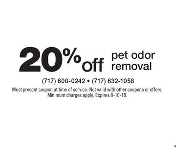 20% off pet odor removal. Must present coupon at time of service. Not valid with other coupons or offers. Minimum charges apply. Expires 8-10-18.