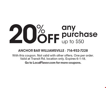 20% off any purchase up to $50. With this coupon. Not valid with other offers. One per order. Valid at Transit Rd. location only. Expires 6-1-18. Go to LocalFlavor.com for more coupons.