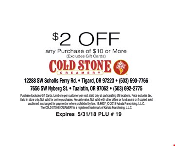 $2 off any purchae of $10 or more