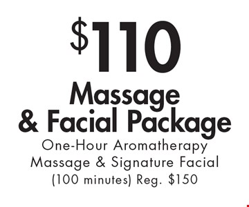 $110 Massage & Facial Package. One-Hour Aromatherapy Massage & Signature Facial (100 minutes). Reg. $150. With this ad at Village Health Wellness Spa in Smyrna/Vinings only. Not valid with other offers. Excludes specialty massage treatments. Exp. 3/9/18.
