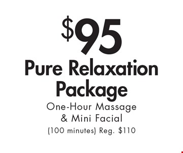 $95 Pure Relaxation Package One-Hour Massage & Mini Facial(100 minutes) Reg. $110. With this ad at Village Health Wellness Spa in Smyrna/Vinings only. Not valid with other offers. Excludes specialty massage treatments. Exp. 5/14/18.