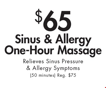 $65 Sinus & Allergy One-Hour Massage Relieves Sinus Pressure & Allergy Symptoms(50 minutes) Reg. $75. With this ad at Village Health Wellness Spa in Smyrna/Vinings only. Not valid with other offers. Exp. 7/20/18.
