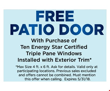 Free Patio Door with purchase