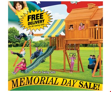 Memorial Day Sale! Free Delivery On All Swing Sets!