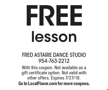 Free lesson. With this coupon. Not available as a gift certificate option. Not valid with other offers. Expires 7/27/18. Go to LocalFlavor.com for more coupons.