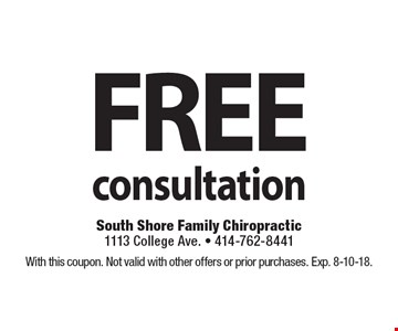 FREE consultation. With this coupon. Not valid with other offers or prior purchases. Exp. 8-10-18.