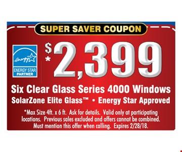 $2399 Six clear glass series 4000 windows