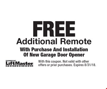 FREE Additional Remote With Purchase And Installation Of New Garage Door Opener. With this coupon. Not valid with other offers or prior purchases. Expires 8/31/18.