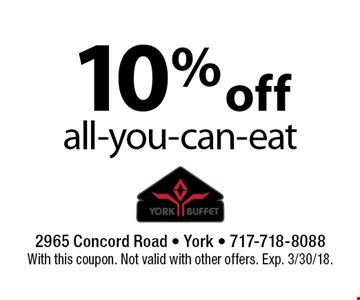 10% off all-you-can-eat. With this coupon. Not valid with other offers. Exp. 3/30/18.
