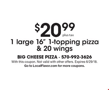 $20.99 plus tax for 1 large 16