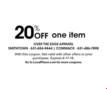 20% Off one item. With this coupon. Not valid with other offers or prior purchases. Expires 8-17-18. Go to LocalFlavor.com for more coupons.
