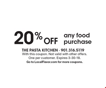 20% Off any food purchase. With this coupon. Not valid with other offers. One per customer. Expires 3-30-18. Go to LocalFlavor.com for more coupons.