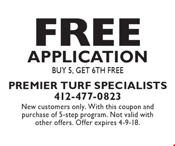 Free application. Buy 5, get 6th free. New customers only. With this coupon and purchase of 5-step program. Not valid with other offers. Offer expires 4-9-18.