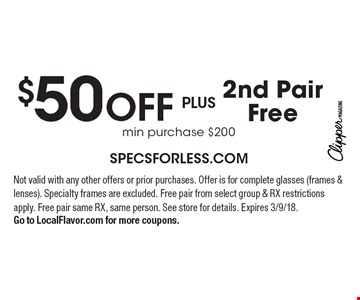 $50 OFF PLUS 2nd Pair Free. Not valid with any other offers or prior purchases. Offer is for complete glasses (frames & lenses). Specialty frames are excluded. Free pair from select group & RX restrictions apply. Free pair same RX, same person. See store for details. Expires 3/9/18. Go to LocalFlavor.com for more coupons..