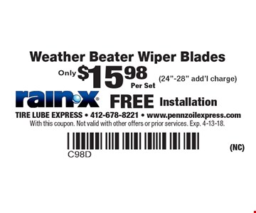 Only $15.98 Per Set Weather Beater Wiper Blades. (24