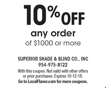 10%OFF any order of $1000 or more. With this coupon. Not valid with other offers or prior purchases. Expires 10-12-18.Go to LocalFlavor.com for more coupons.