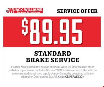 $89.95 standard brake service