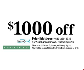 $1000 off any purchase. Stearns and Foster, Optimum, or Beauty Hybrid. May not be compatible with other offers. Expires 5-4-18.