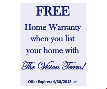 Free Home Warranty when you list your home with The Vision Team