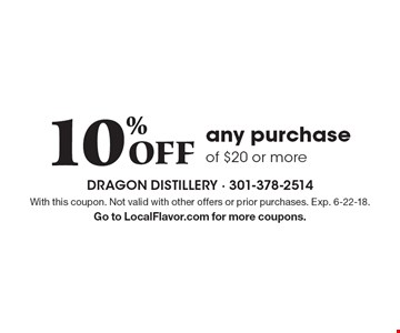 10% Off any purchase of $20 or more. With this coupon. Not valid with other offers or prior purchases. Exp. 6-22-18. Go to LocalFlavor.com for more coupons.