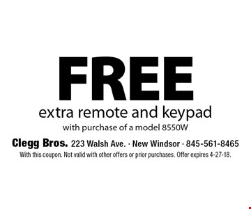 FREE extra remote and keypad with purchase of a model 8550W. With this coupon. Not valid with other offers or prior purchases. Offer expires 4-27-18.