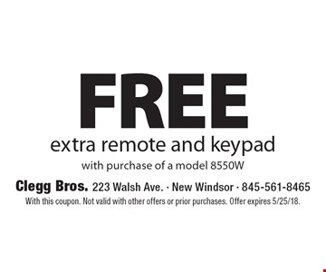 FREE extra remote and keypad with purchase of a model 8550W. With this coupon. Not valid with other offers or prior purchases. Offer expires 5/25/18.