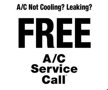 A/C Not Cooling? Leaking? FREE A/C Service Call*.