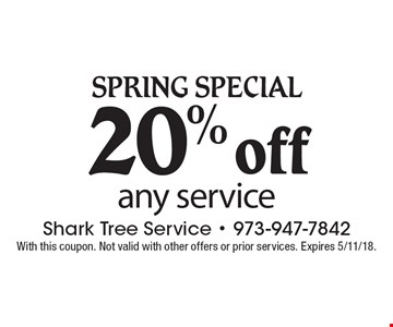 Spring Special. 20% off any service. With this coupon. Not valid with other offers or prior services. Expires 5/11/18.