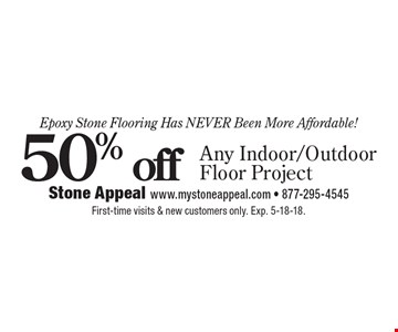 Epoxy Stone Flooring Has Never Been More Affordable! 50% off Any Indoor/Outdoor Floor Project. First-time visits & new customers only. Exp. 5-18-18.