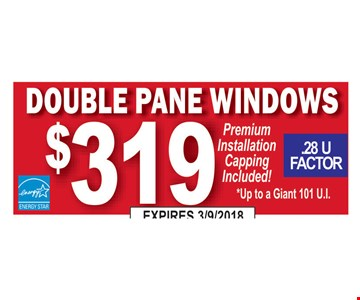 Double pane windows installed for $319.