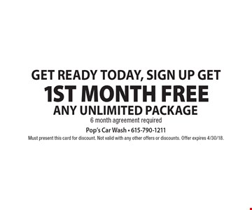 Get ready today, sign up get 1st month Free Any unlimited package 6 month agreement required. Must present this card for discount. Not valid with any other offers or discounts. Offer expires 4/30/18.