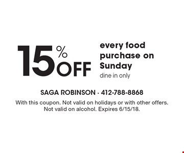15% OFF every food purchase on Sunday, dine in only. With this coupon. Not valid on holidays or with other offers. Not valid on alcohol. Expires 6/15/18.