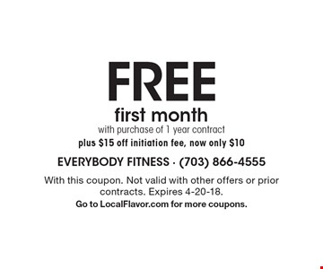 FREE first month with purchase of 1 year contract plus $15 off initiation fee, now only $10. With this coupon. Not valid with other offers or prior contracts. Expires 4-20-18. Go to LocalFlavor.com for more coupons.