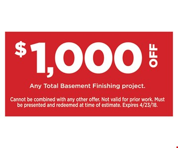 $1,000 Off Any Total Basement Finishing Project
