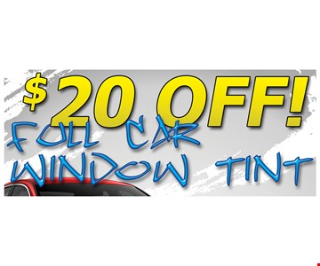 Full Car window tint including windshield strip. Domestic Vehicles Only